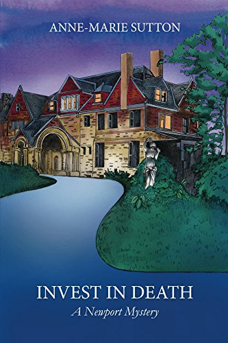 Invest In Death: A Newport Mystery (The Newport Mysteries Book 4)