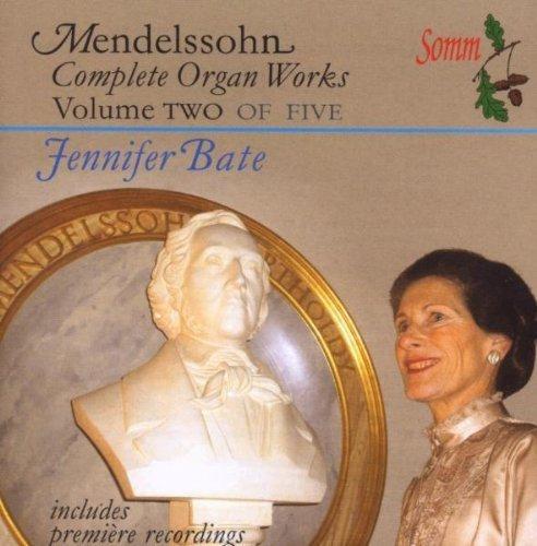 - Complete Organ Works 2 by F. Mendelssohn