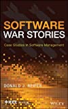 War Stories : Case Studies in Software Management, Reifer, Donald J., 1118650727