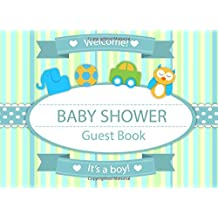 Baby Shower Guest Book: Sign In Book Gift Log Parents Family Write Memories Relationships Welcome Baby Guest Book Size 8.25 x 6 Inches