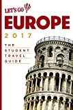 Let s Go Europe 2017: The Student Travel Guide