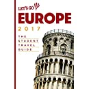 Let's Go Europe 2017: The Student Travel Guide