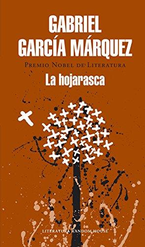 La hojarasca (Literatura Random House) Tapa dura – 6 jun 2014 Gabriel García Márquez 8439729200 FICTION / Fantasy / General FICTION / General