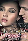 His Absolute Obsession: The Billionaire's Paradigm (#1) (Contemporary Romance)