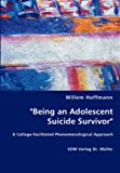 Being an Adolescent Suicide Survivor, Willem Hoffmann, 3836465876