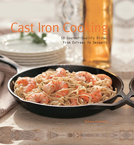 Cookware Enameled Iron Cast Recipes (Cast Iron Cooking: 50 Gourmet Quality Dishes from Entrees to Desserts)