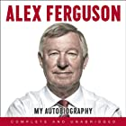 Alex Ferguson: My Autobiography Audiobook by Alex Ferguson Narrated by James Macpherson, Alex Ferguson