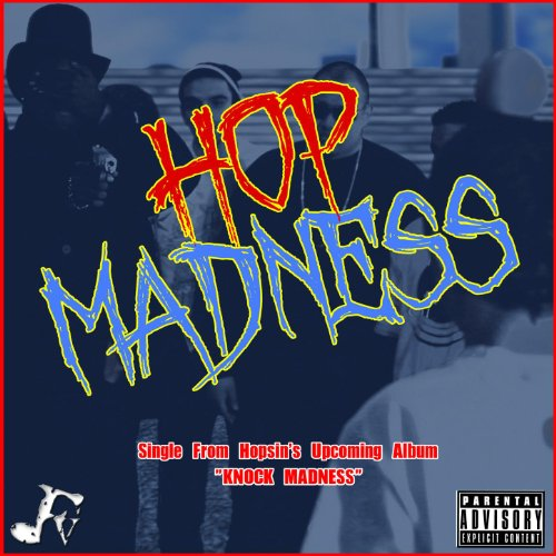 Hop Madness [Explicit]