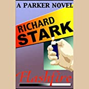 Flashfire: A Parker Novel | Richard Stark