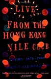 Live from the Hong Kong Nile Club, August Kleinzahler, 0374527016