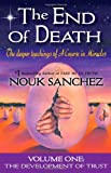The End of Death - Volume One (The Development of Trust)