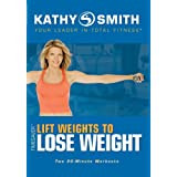 Kathy Smith: Vol. 1 Timesaver - Lift