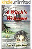A Witch's Welcome (The Swamp Witch Series Book 2)