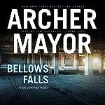 Bellows Falls: Joe Gunther Mysteries, Book 8 | Archer Mayor