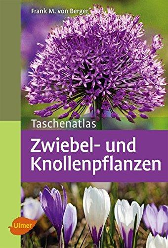 Taschenatlas Zwiebel- und Knollenpflanzen