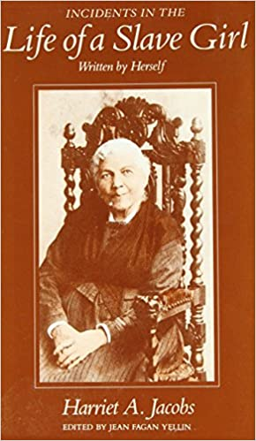 incidents in the life of a slave girl written by herself harriet incidents in the life of a slave girl written by herself 3rd edition