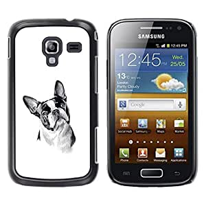 Be Good Phone Accessory // Dura Cáscara cubierta Protectora Caso Carcasa Funda de Protección para Samsung Galaxy Ace 2 I8160 Ace II X S7560M // Boston Terrier Black White Art Dog