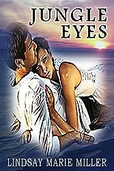 Jungle Eyes (Jungle Eyes Trilogy Book 1)