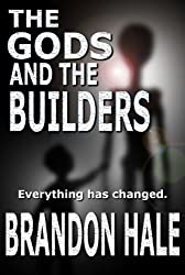 The Gods and the Builders