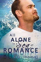 All Alone in a Sea of Romance (English Edition)