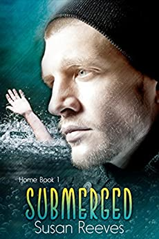 Submerged (Home Book 1) by [Reeves, Susan]