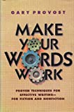 Make Your Words Work, Gary Provost, 0898794188