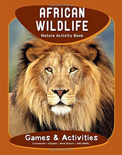 African Wildlife Nature Activity Book (Nature Activity Book Series) Second edition by Kavanagh, James (2011) (Waterford Second Edition)