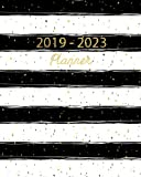 2019 - 2023 Planner: Five Year Calendar Planner, 60 Months Planner, Monthly Calendar Planner, Agenda Planner and Schedule Organizer, January 2019 to ... 2023 (Passion Planner 2019 - 2023) (Volume 2)