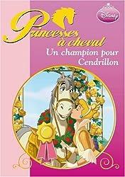Ma Princesse préférée : Un champion pour Cendrillon