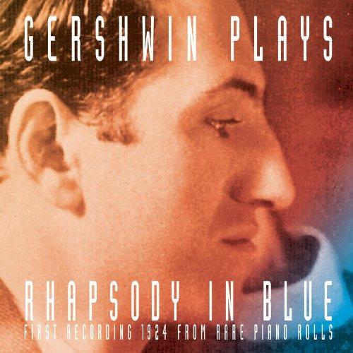 CD : George Gershwin - Gershwin Plays Rhapsody In Blue (Remastered)