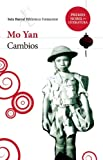 Cambios, Mo Yan, 607071556X