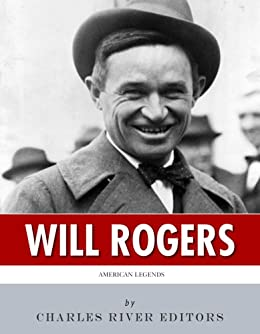 American Legends: The Life of Will Rogers