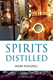 img - for Spirits distilled: With cocktails mixed by Michael Butt (The Classic Wine Library) book / textbook / text book