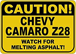 CHEVY CAMARO Z28 Caution Melting Asphalt Sign - 10 x 14 Inches