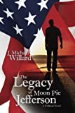 img - for The Legacy of Moon Pie Jefferson book / textbook / text book