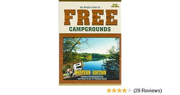 GT Free Campgrounds- West 13th Edition: Includes Campgrounds