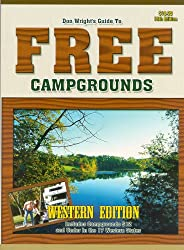 Guide To Free Campgrounds-West 13h Edition: Includes Campgrounds $12 And Under In The 17 Western States (Don Wright's Guide to Free Campgrounds Western Edition)