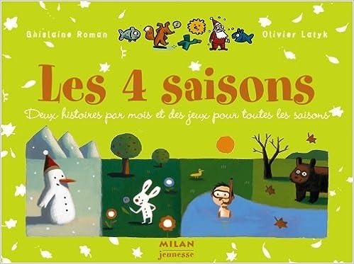 Amazon Fr Les Quatre Saisons Milan Jeunesse Livres