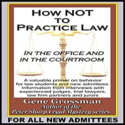 How Not to Practice Law