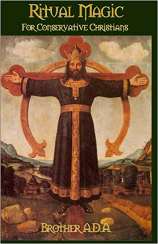 Amazon com: Ritual Magic for Conservative Christians