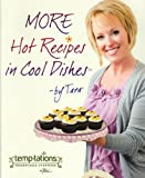 MORE Hot Recipes in Cool Dishes, Tara McConnell, 098385954X
