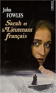 Sarah et le lieutenant français : roman, Fowles, John