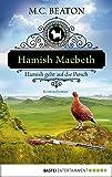 Hamish Macbeth geht auf die Pirsch: Kriminalroman (Schottland-Krimis 2) (German Edition)