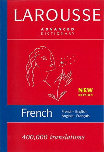 French Concise Dictionary - Larousse Advanced French-English/English-French Dictionary