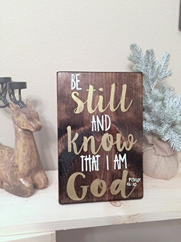 Be Still and Know - Christian Quote - Christian Wood Sign - Christian Sign - Bible Quote - Psalms Quote - Christian Art - Rustic Sign - Wood Sign