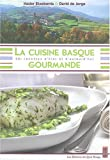La Cuisine Basque Gourmande