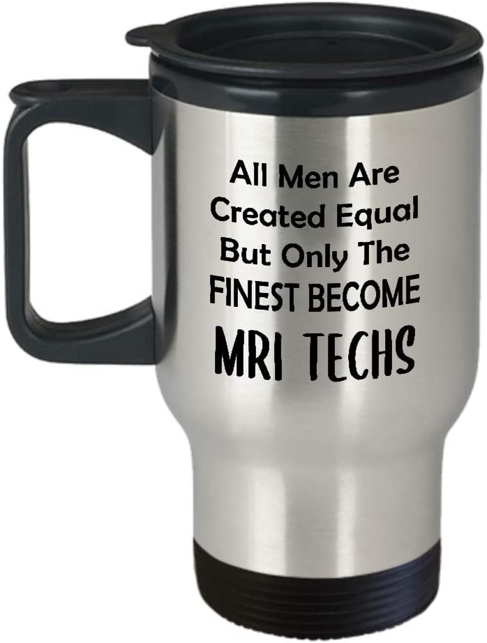 Gifts for Male MRI Tech Travel Mug Insulated Coffee Tumbler - Technologist Technician Magnetic Resonance Imaging Scan Radiology Radiologic Imaging Funny Cute Gag Appreciation Idea - Men Finest Become