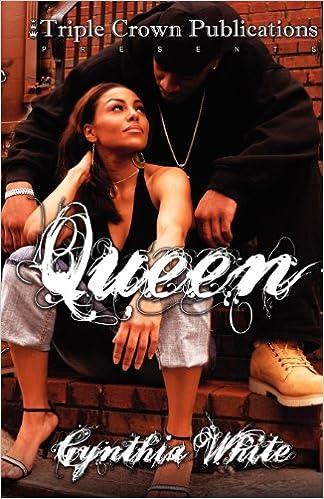 Queen (Triple Crown Publications Presents)