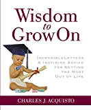 Wisdom to Grow On, Charles J. Acquisto, 0762426373