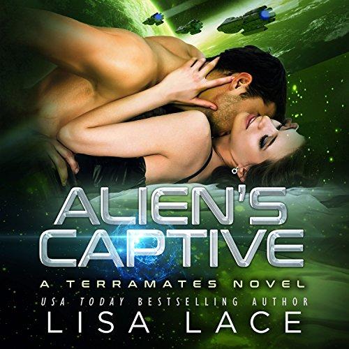Alien's Captive: A Science Fiction Alien Warrior Romance: TerraMates Series, Book 15